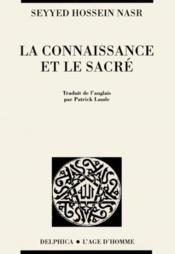 Connaissance Et Le Sacre (La) - Couverture - Format classique