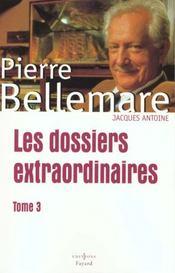 Les Dossiers Extraordinaires. Tome 3. - Intérieur - Format classique