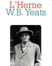 LES CAHIERS DE L'HERNE ; W.B. Yeats - Couverture - Format classique