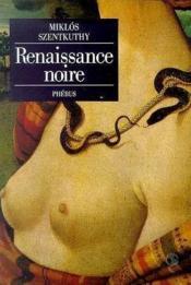 Renaissance noire - Couverture - Format classique