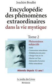 Encyclopédie des phénomènes extraordinaires dans la vie mystique t.2 - Intérieur - Format classique