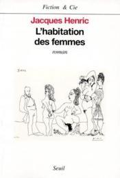 L'Habitation Des Femmes - Couverture - Format classique