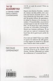 14-18 aujourd'hui ; la grande guerre dans la France contemporaine - 4ème de couverture - Format classique