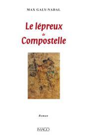 Le lépreux de Compostelle - Couverture - Format classique