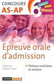 Epreuve Orale D'Admission - Concours As-Ap - Couverture - Format classique