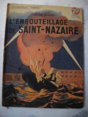 L'Embouteillage De Saint-Nazaire - Couverture - Format classique