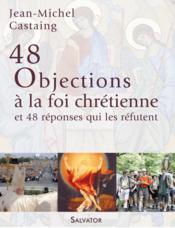 30 objections à la foi chretienne ; et 30 réponses qui les réfutent - Couverture - Format classique