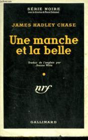 Une Manche Et La Belle. ( The Sucker Punch ). Collection : Serie Noire Avec Jaquette N° 187 - Couverture - Format classique
