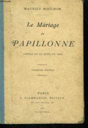 Le Mariage De Papillonne. Caprice En 1 Acte, En Vers. - Couverture - Format classique