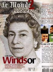 Le Monde 2 N°7 - L'Or Des Windsor... - Couverture - Format classique