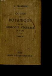 Cours De Botanique Et De Biologie Vegetale A L'Usage Des Candidats Au P.C.N. - Tome Ii - Couverture - Format classique