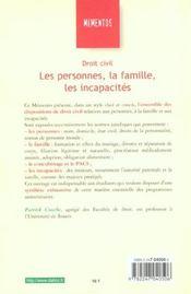Droit Civil ; Les Personnes ; La Famille ; Les Incapacites - 4ème de couverture - Format classique