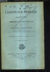L'Assistance Medicale Gratuite Commentaire De La Loi Du 15 Juillet 1893. - Couverture - Format classique