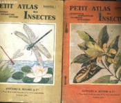 Petit Atlas Des Insectes - En Deux Fascicules - Fascicule 1 : Hemipteres Nevropetres Dipteres - Fascicule 2 : Orthopteres Hymenopteres Arachnides Myriapodes. - Couverture - Format classique
