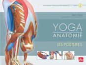 Yoga anatomie t.2 ; les postures - Couverture - Format classique