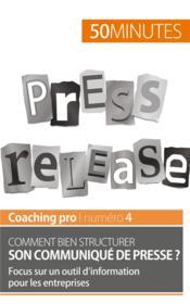 Comment bien structurer son communiqué de presse ? focus sur un outil d'information pour les entreprises - Couverture - Format classique