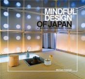 Mindful design of japan: 40 modern tea-ceremony rooms - Couverture - Format classique