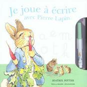Je joue à écrire avec Pierre Lapin - Intérieur - Format classique