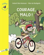 Courage, Malo ! - niveau 2 - Couverture - Format classique