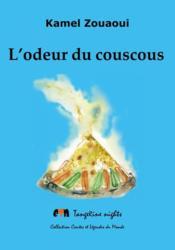 L'odeur du couscous - Couverture - Format classique