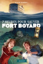 7 heures pour sauver Fort Boyard - Couverture - Format classique