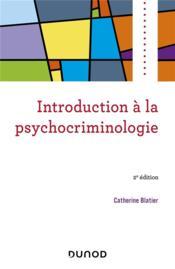 Introduction à la psychocriminologie (2e édition) - Couverture - Format classique