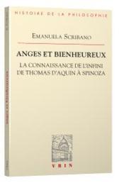 Anges et bienheureux ; la connaissance de l'infini de Thomas d'Aquin à Spinoza - Couverture - Format classique