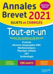 Annales brevet ; tout-en-un ; sujets et corrigés (édition 2021) - Couverture - Format classique
