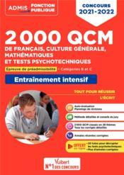 2000 QCM de français, culture générale, mathématiques et tests psychotechniques ; épreuve de préadmissibilité - Couverture - Format classique