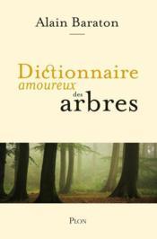 Dictionnaire amoureux des arbres - Couverture - Format classique