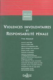 Violences involontaires et responsabilite penale - 1ere ed. - Intérieur - Format classique