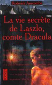 La Vie Secrete De Laszlo Comte Dracula - Couverture - Format classique