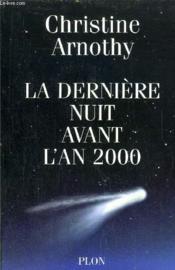 La Derniere Nuit Avant L'An 2000 - Couverture - Format classique
