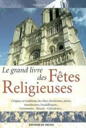 Le Grand Livre Des Fetes Religieuses - Couverture - Format classique