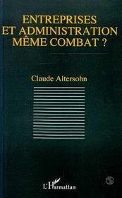Entreprises Et Administration, Meme Combat ? - Intérieur - Format classique