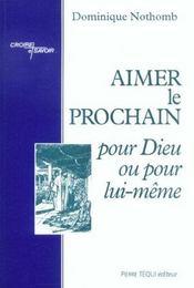 Aimer Le Prochain Pour Dieu Ou Pour Lui-Meme - Intérieur - Format classique