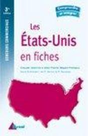 Les Etats-Unis en fiches ; concours commerciaux (3e édition) - Intérieur - Format classique