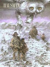 Les chasseurs de l'aube t.1 - Intérieur - Format classique