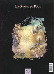 La graine de folie t.4 ; le roy sans coeur - 4ème de couverture - Format classique
