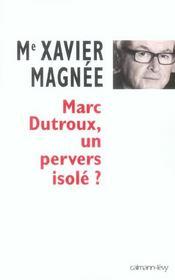 Marc Dutroux, un pervers isolé ? - Intérieur - Format classique