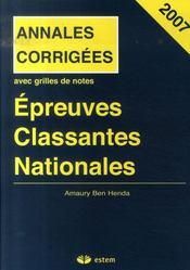 Épreuves classantes nationales 2007 ; annales corrigées 2007 - Intérieur - Format classique