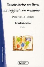 Savoir écrire un livre, un rapport, un mémoire (5e édition) - Intérieur - Format classique