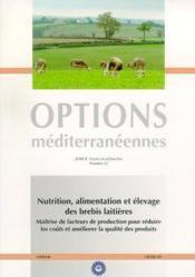 Nutrition Alimentation Et Elevage Des Brebis Laitieres Ma Trise De Facteurs De Production Pour Redui - Couverture - Format classique