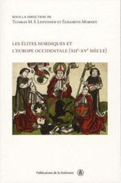 Les élites nordiques et l'Europe occidentale XII-XV siècle - Couverture - Format classique