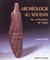 Archeologie au soudan ; les civilisations de nubie - Intérieur - Format classique