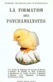 La formation des psychanalystes actes de la fondation europeenne pour la psychanalyse, paris, journe - Intérieur - Format classique