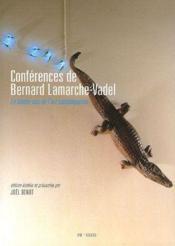 Conférences de Bernard Lamarche-Vadel - Couverture - Format classique