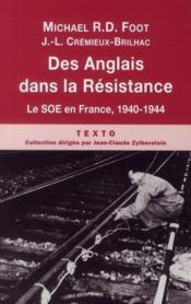 Des Anglais dans la résistance ; le SOE en France, 1940-1944 - Couverture - Format classique