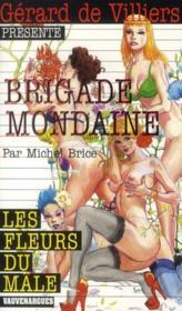 Brigade mondaine t.321 ; les fleurs du mâle - Couverture - Format classique