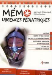 Memo urgences pediatriques materiel, gestes et techniques, protocoles therapeutiques... - materiel. - Couverture - Format classique